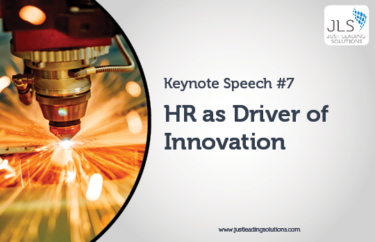 JLS Agile HR Keynote Speech 7 - HR as Driver of Innovation