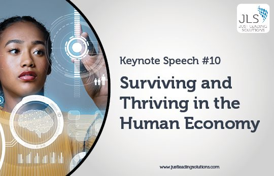 Surviving and Thriving in the Human Economy